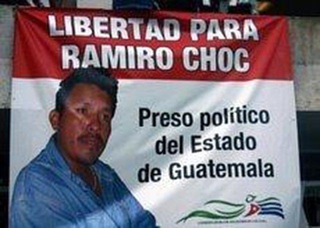 Free Guatemalan Peasant Leader Ramiro Choc
