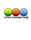 LITTLE CHILDREN FUND LCF