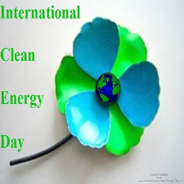 Save yourself, your love ones and the rest of the world: ◄ ☼ INTERNATIONAL CLEAN ENERGY DAY ☼