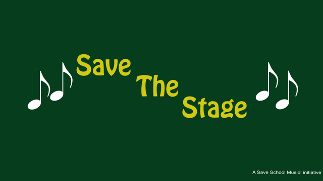 Save the stage - Protect school music programs