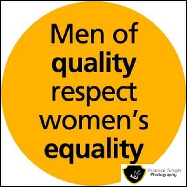 Respect and equality for all women