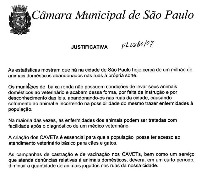 Exija a aprovação do PL 260/07 que cria Centros de Atendimento Veterinário em todas as Subprefeit