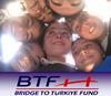 BTF - Bridge to Türkiye - Support Turkish Children - Türk Çocuklarına Destek